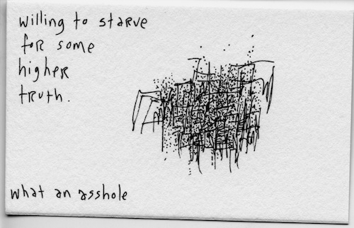 Willing to starve