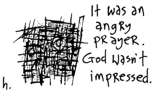 Angry prayer