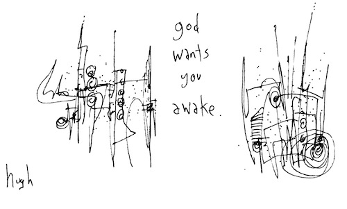 God wants you awake