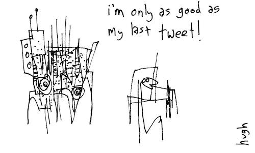 Only as good as my last tweet