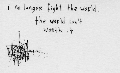 Fight the world