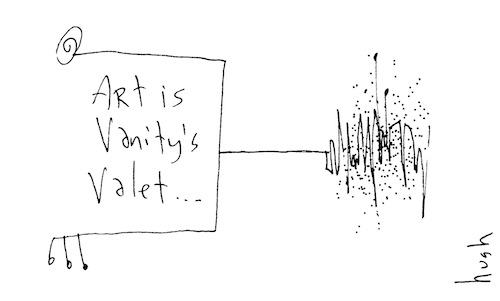 Art is vanity's valet