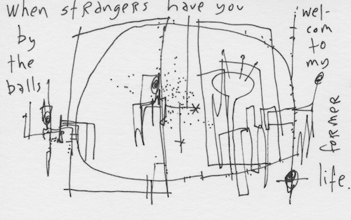 Strangers have you