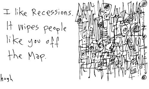 I like recessions