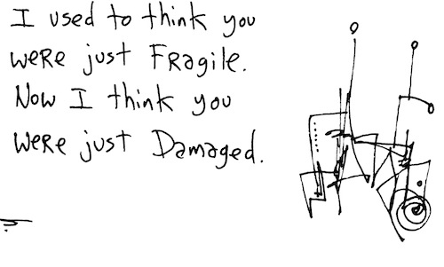 I used to think you were fragile