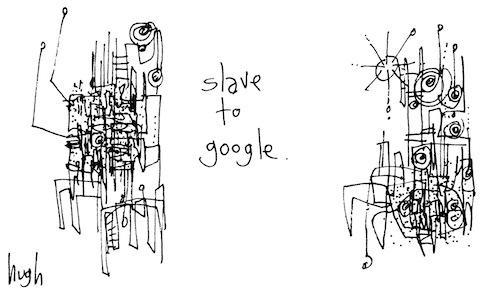Slave to google