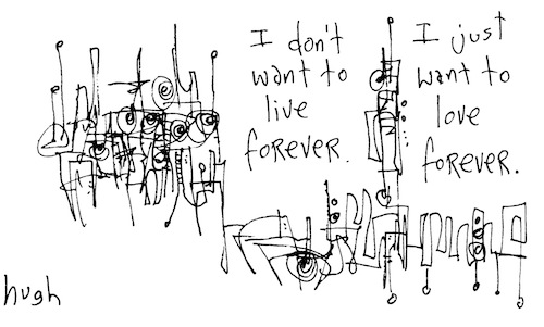 I don't want to live forever