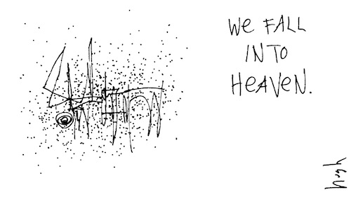 We fall into heaven