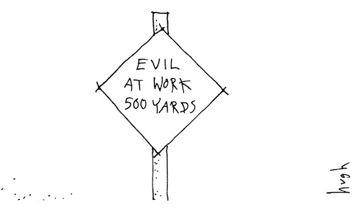 Evil at work