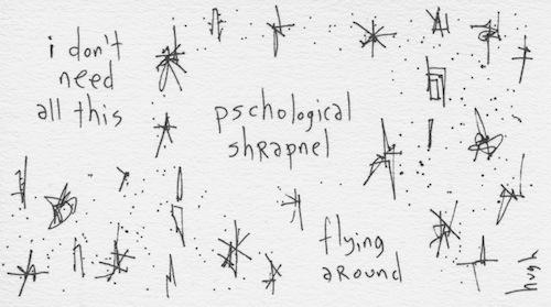 psychological shrapnel
