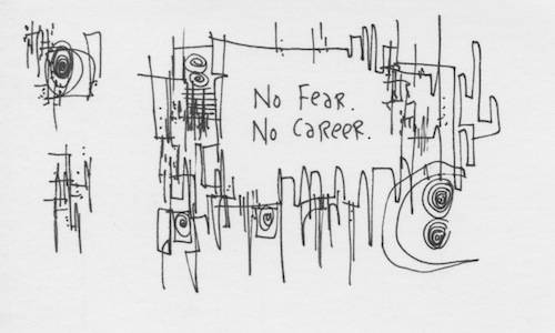 No fear no career
