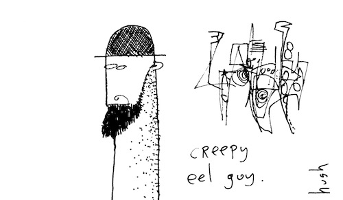 Creepy eel guy