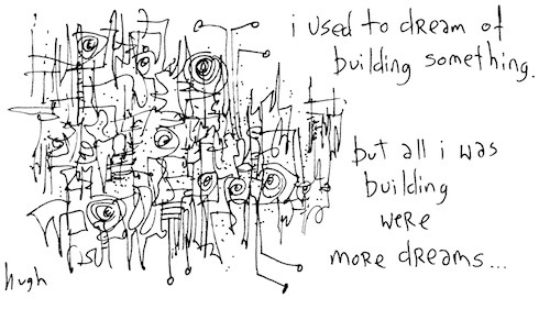 Dream of building something
