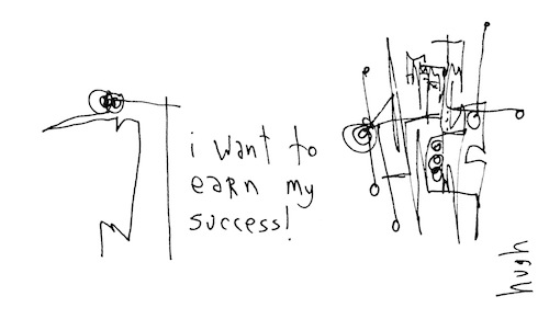 Earn my success