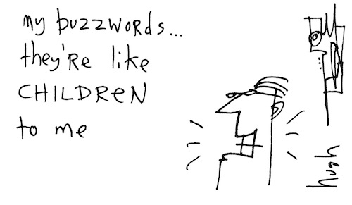 My buzzwords