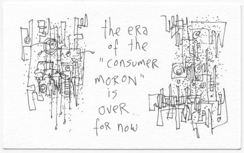Era of consumer moron