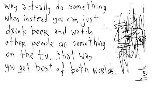 Watch other people