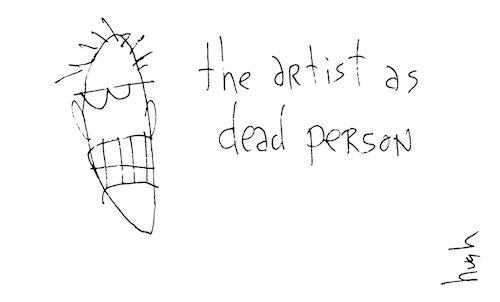Artist as dead person