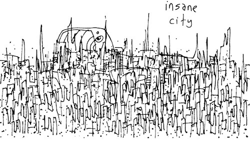 Insane city