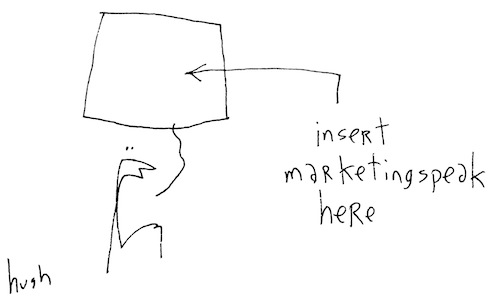 Insert marketing speak