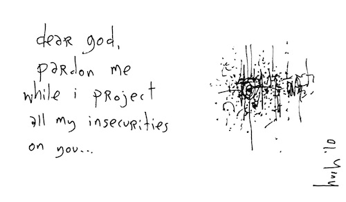 Project all my insecutities