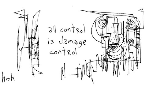 All control is damage control