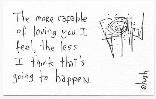 The more capable of loving you