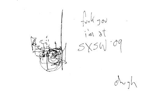 I'm at SXSW 09