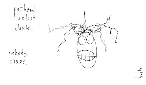 Pothead artist dork