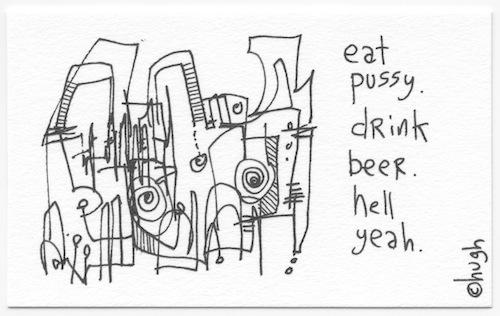 Eat pussy drink beer
