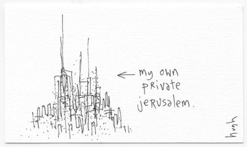 My own private jerusalem