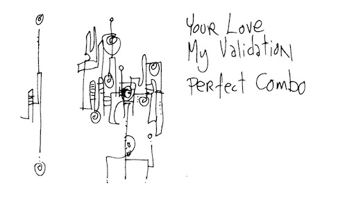 Your love my validation