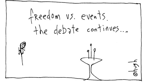 Freedom vs events