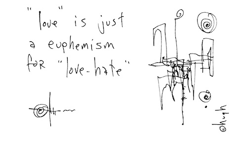 Love is just a euphemism