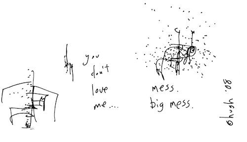 Mess big mess