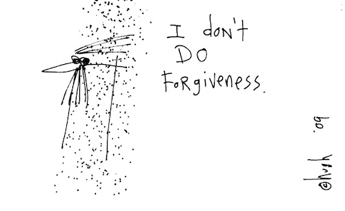 Don't do forgiveness