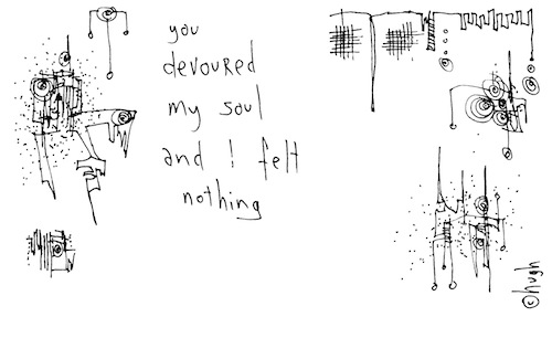 You devoured my soul