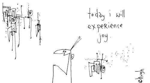 I will experience joy