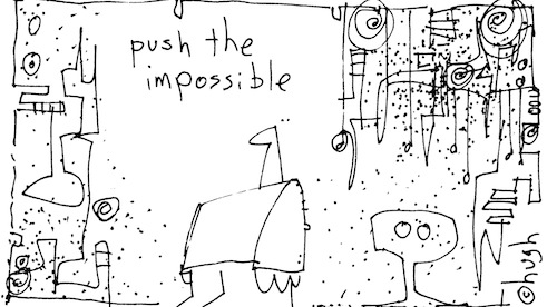 Push the impossible