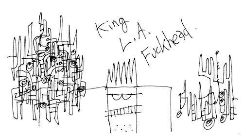 King L.A. fuckhead
