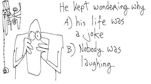 He kept wondering