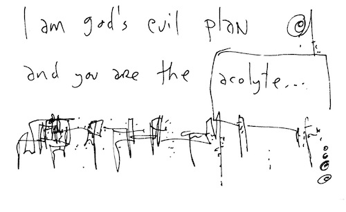 I am God's evil plan