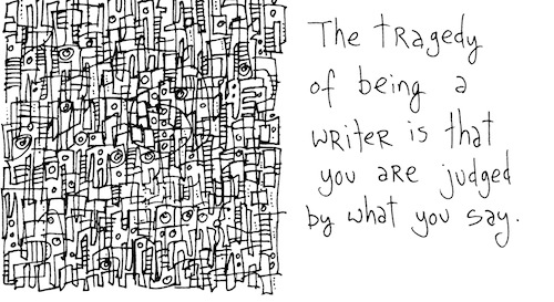 Tragedy of being a writer