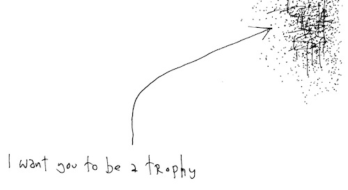 I want to be a trophy