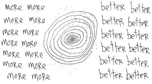 More more better better