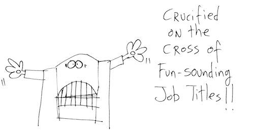 Fun sounding job titles