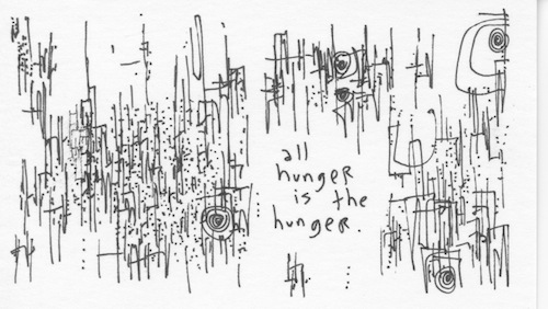 All hunger is the hunger