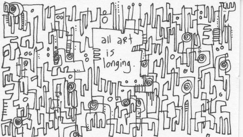 All art is longing